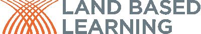 Land Based Learning